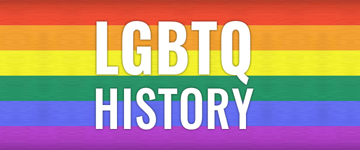 A Brief History of the LGBTQ