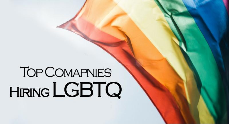 Top Comapnies Hiring LGBTQ