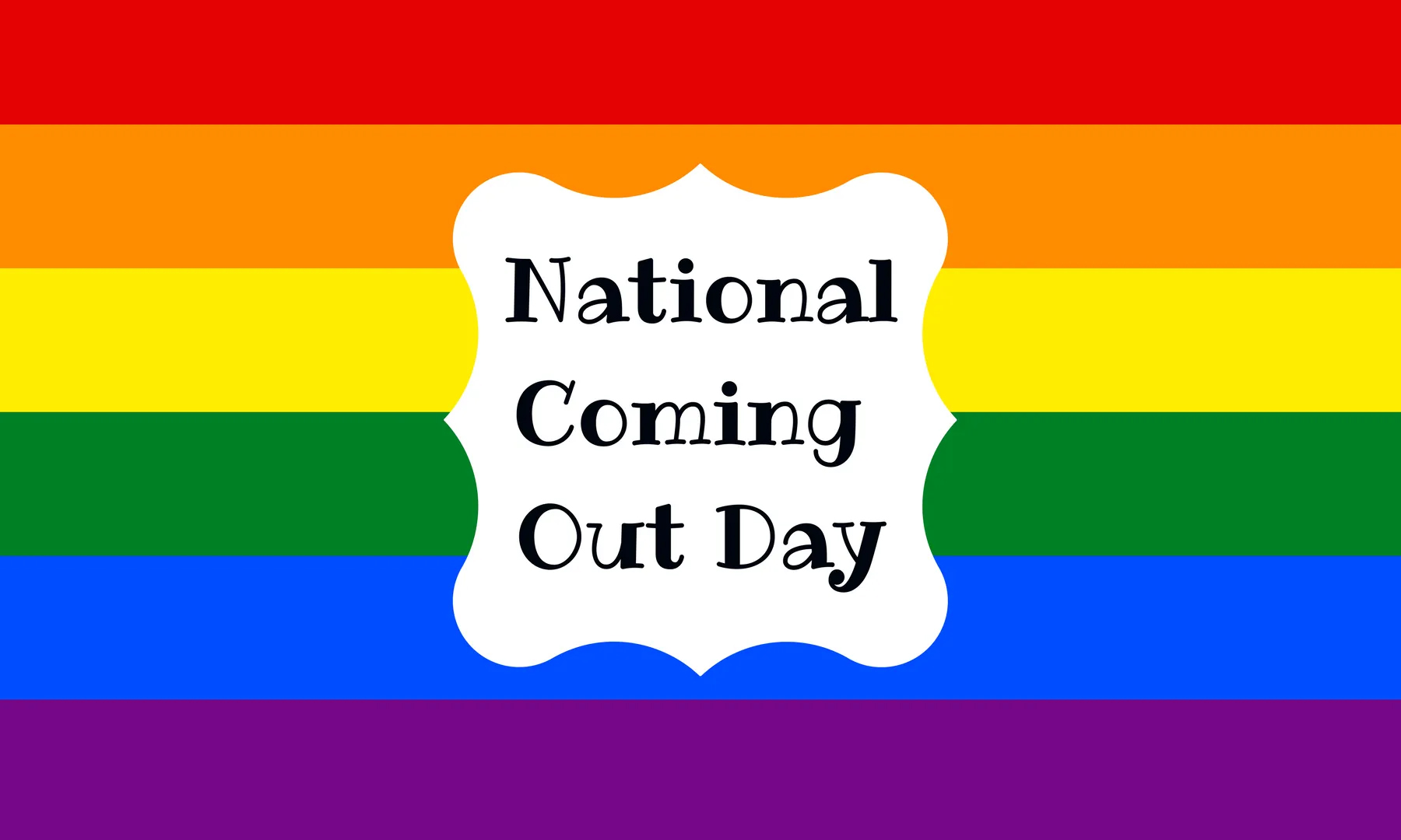 October 11th National Coming Out Day