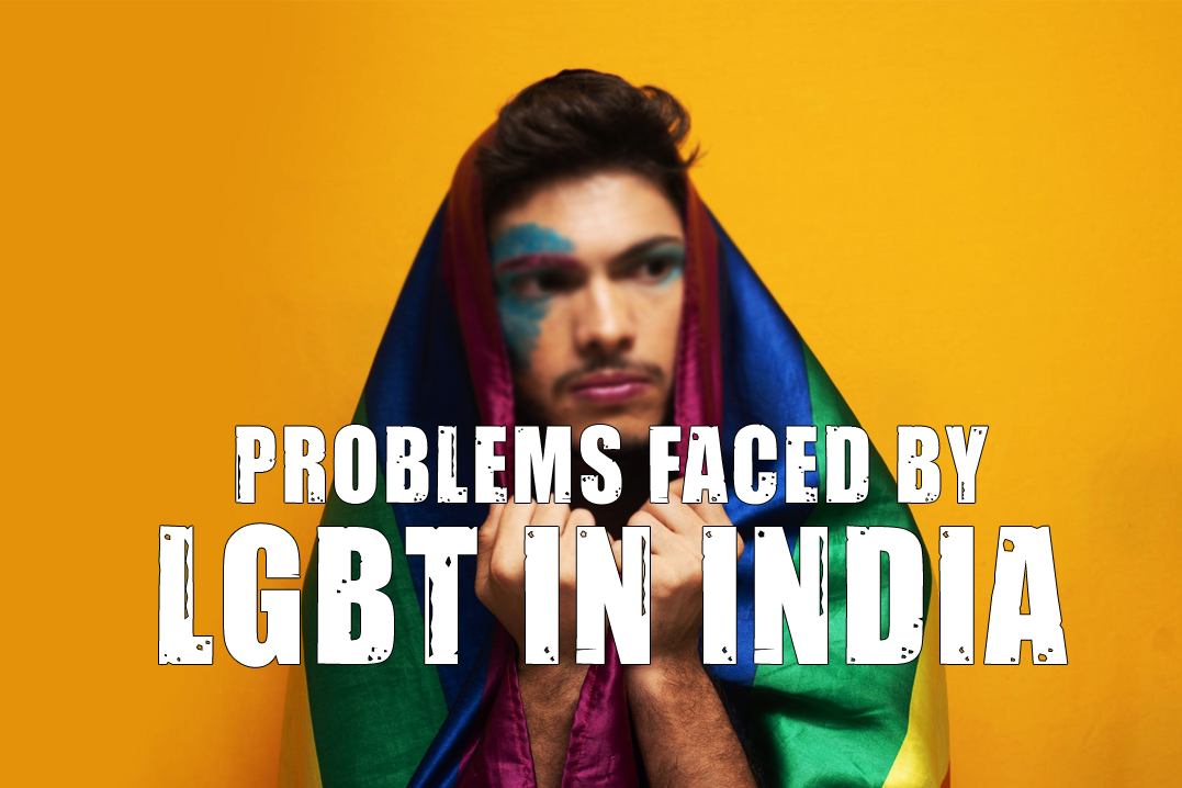 Problems faced by LGBT in India