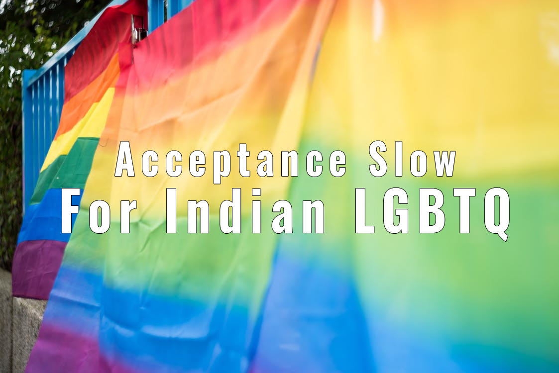 Acceptance Slow for Indian LGBTQ